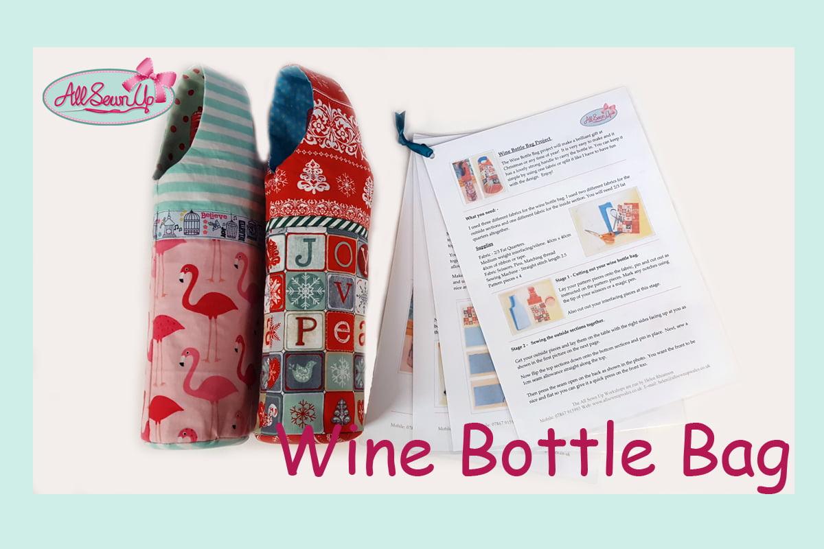 Wine Bottle Bag Tutorial All Sewn Up Wales By Helen Rhiannon