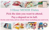 Mixer Workshop Dates