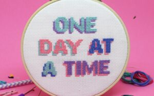ONE DAY AT A TIME Cross Stitch Kit 1