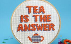 TEA IS THE ANSWER Cross Stitch Kit 1